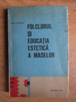 Ioan Meitoiu - Folclorul si educatia estetica a maselor