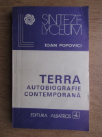 Anticariat: Ioan Popovici - Terra autobiografie contemporana