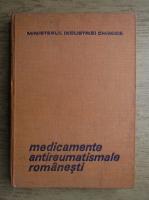 Ion Stroescu, Eugenia Manolescu - Medicamente antireumatismale romanesti
