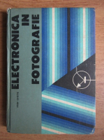 Anticariat: Iosif Ghetie - Electronica in fotografie