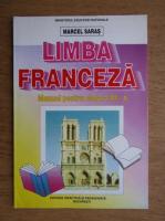 Anticariat: Marcel Saras - Limba Franceza, Manual pentru clasa a XI- a, Anul 1999