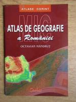 Anticariat: Octavian Mandrut - Mic atlas de geografie al Romaniei