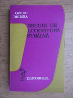 Ovidiu Drimba - Eseuri de literatura straina