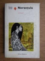 Anticariat: Panait Istrati - Nerantula. Tata Minca. Cosma. Chira Chiralina