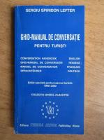 Sergiu Spiridon Lefter - Ghid manual de conversatie pentru turisti