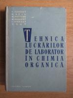 V. Herout - Tehnica lucrarilor de laborator in chimia organica