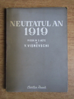 Anticariat: V. Visnevschi - Neuitatul an 1919