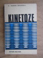 Anticariat: Valentin Grigorescu - Kinetoze
