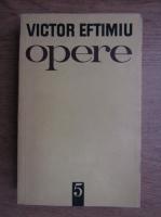 Victor Eftimiu - Opere (volumul 5)