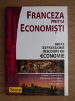 Anticariat: Corina Cilianu Lascu - Franceza pentru economisti