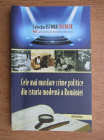 Anticariat: Dan Silviu Boerescu - Cele mai murdare crime politice din istoria moderna a Romaniei