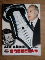 Dan Voiculescu - Adevarul despre crescent