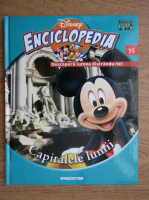 Anticariat: Enciclopedia Disney. Descopera lumea distrandu-te! Capitalele lumii