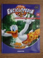 Anticariat: Enciclopedia Disney. Descopera lumea distrandu-te! Rauri si fluvii