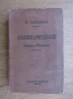 Eugene Caustier - Anatomie et physiologie. Animal et vegetales (1910)