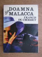 Anticariat: Francis de Croisset - Doamna din Malacca