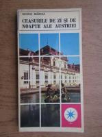 Anticariat: George Sbarcea - Ceasurile de zi si de noapte ale Austriei