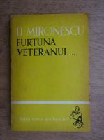 Anticariat: I. L. Mironescu - Furtuna veteranul