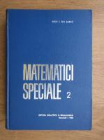 Anticariat: Ion Gh. Sabac - Matematici speciale (volumul 2)
