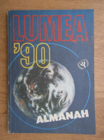 Anticariat: Lumea '90. Almanah