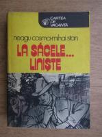 Anticariat: Mihail Stan - La Sacele... liniste