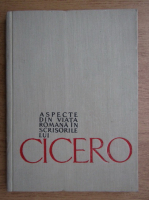 N. I. Barbu - Aspecte din viata romana in scrisorile lui Cicero
