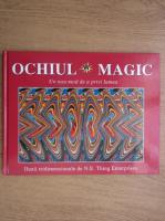 Ochiul magic, un nou mod de a privi lumea, iluzii tridimensionale