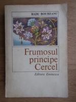 Anticariat: Radu Boureanu - Frumosul principe Cercel