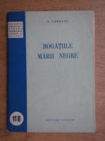 S. Carausu - Bogatiile Marii Negre