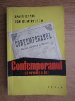 Anticariat: Savin Bratu, Zoe Dumitrescu - Contemporanul si vremea lui