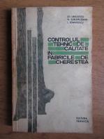 Stefan Ursulescu - Controlul tehnic de calitate in fabricile de cherestea