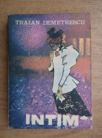 Anticariat: Traian Demetrescu - Intim