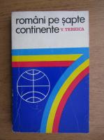 Val Tebeica - Romani pe sapte continente