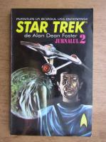 Anticariat: Alan Dean Foster - Aventurile la bordul USS enterprise. Star Trek (volumul  2)