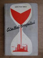 Alecu Ivan Ghilia - Asaltul timpului