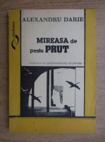 Anticariat: Alexandru Darie - Mireasa de peste Prut
