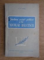 Anticariat: C. I. Gulian - Gandirea social-politica a lui Nicolae Balcescu