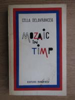 Cella Delavrancea - Mozaic in timp