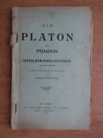 Cezar Papacostea - Din Platon. Phaidon, despre nemurirea sufletului (volumul 2, 1919)
