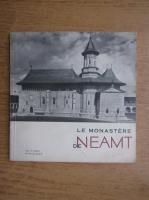 Anticariat: Constantin Prisnea - Le Monastere de Neamt