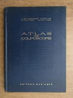 Anticariat: Dan Alessandrescu - Atlas de colposcopie