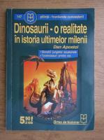 Anticariat: Dan Apostol - Dinosaurii, o realitate in istoria ultimelor milenii