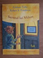 Anticariat: Eckhart Tolle - Secretul lui Milton