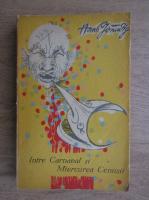 Anticariat: Hans Grundig - Intre carnaval si miercurea cenusii