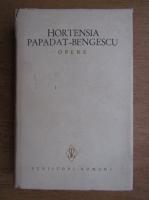 Anticariat: Hortensia Papadat Bengescu - Opere (volumul 1)