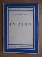 Anticariat: I. S. Turgheniev - In ajun