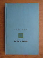 Anticariat: I. Th. Riga, Gh. Calin - Dr. Fr. I. Rainer