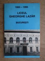 Liceul Gheorghe Lazar 1860-1995