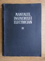 Manualul inginerului electrician. Aparate electrice (volumul 4)