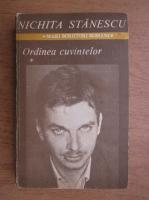 Nichita Stanescu - Ordinea cuvintelor (volumul 1)